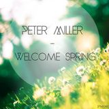 Peter Miller - Welcome Spring (Live Mix) [PM1403]
