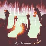 Dj Vito Caceres - Closing Summer