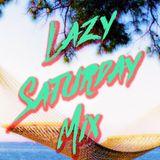 2015 #2 Lazy Saturday Mix