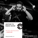 Antony PL  Radio Show at Ibiza Global Radio (25/12/17)