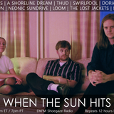 When The Sun Hits #123 on DKFM