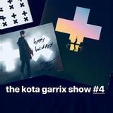 the kota garrix show #4