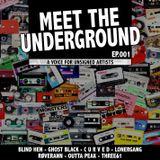 Meet The Underground (Episode 001)-(05-17-2017)[Radio Show]