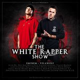 DJ Easy presents Eminem & Yelawolf - The White Rapper Show