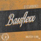BassFlexx - Disturbance mix