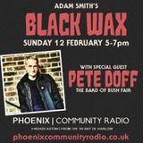 Adam Smith's Black Wax Show 4 - Pete Doff - 12th February 2017
