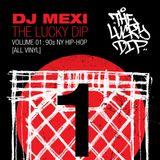 The Lucky Dip Vol.01: 90s NY Hip-Hop