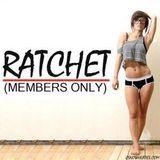 Ratchet Only Vol. 9