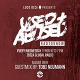 Tobi Neumann @ USED + ABUSED Radio Show,Ibiza Global Radio (28-08-2013)