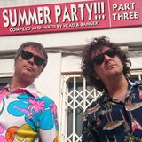 SUMMER PARTY!!! Part 3
