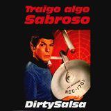 DirtySalsa - Traigo algo Sabroso