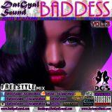 DatGyal Sound - Baddess Mixtape Vol.3 - October 2015 [Hosted by Da'nandi]