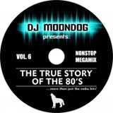 DJ Moondog The True Story Of The 80's 6