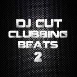 DJ CUT Clubbing Beats 2