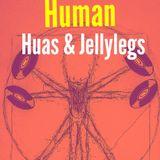 Human [with Huas & Jellylegs]