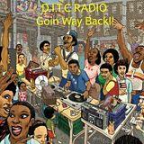 D.I.T.C Radio-Goin Way Back!! pt.1 of 3.