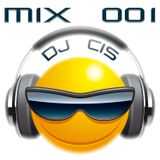 Dj Cis: Mix 001
