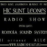 Hic Sunt Leones Prima Puntata | Guest Romola Sound System
