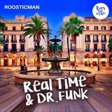 Real Time - Dr Funk & Roosticman