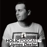 Holic Podcast 14  / James Dexter