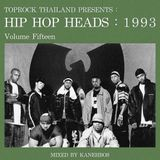 TOPROCK : HIP HOP HEADS : 1993 (Volume 15) Mixed by KANEHBOS