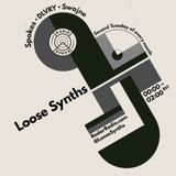 Loose Synths - 11th July 2017