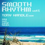 SMOOTHRHYTHM vol5. presents TONY HANDLE