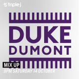Duke Dumont on Mix Up Triple J (JJJ) 14/10/2017
