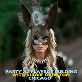I LOVE DJ BATON - PARTY AT THE PLAYBOY BUILDING CHICAGO