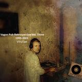 Eddie Horse - Vagon Pub Retrospective Vol. Three [1999-2003] Techno_Vinyl Set