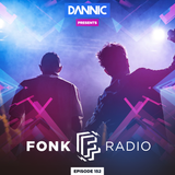 Dannic presents Fonk Radio 152 (with Notalike Guest Mix)