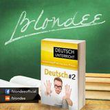 Blondee Deutsch Unterricht 2