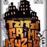 Tzitzi - Grime Muzik (Bass Turbat Podcast)