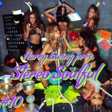 Stereo Soulful #10