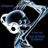 OLD SCHOOL CLASSICS 3 (805djclear)