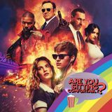 Are You Sitting Comfortably? #113 - King Cobra, Baby Driver & Too Wong Foo