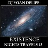 ♪ @YoanDelipe - Nights Travels 13 (Existence) [Liquid Funk]