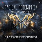 Militant Mayhem DJ Contest Mix By Prototype For Radical Redemption