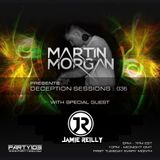 Deception Sessions 036 with Jamie Reilly Guestmix