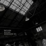 MATCORN presents WAREHOUSE 001
