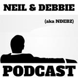 Neil & Debbie (aka NDebz) Podcast 48/165.5 ' Binge watch '  - (Music version)