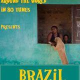 Around the world in 80 tunes presents Brazil