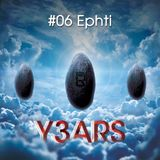 Y3ARS Podcast #06 - Ephti