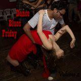 Dance Blues Friday (Vol 2)