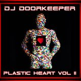 DJ Doorkeeper - Plastic Heart VOL II (07-04-2018)
