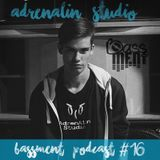 AdrenAlin Studio - Bassment Podcast #16 - 2017.02.05.