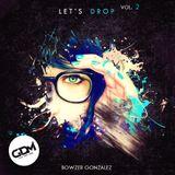 Let's Drop (Mix Vol. 2) - Bowzer Gonzalez
