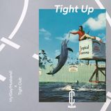 TIGHT UP Mix For Tight Club