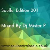 Soulful Edition 001 Mixed By Dj Mister P December 17