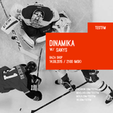 Dinamika w/ Sanys – 14/09/2015
